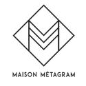 Maison Métagram